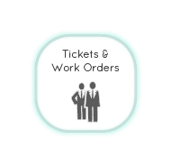 Tickets & Work Orders